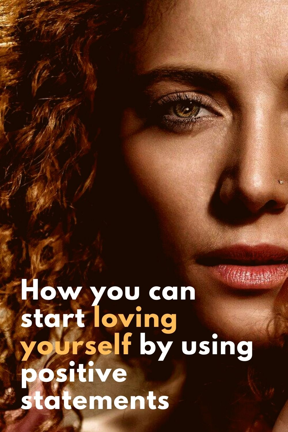 How you can start loving yourself by using positive statements