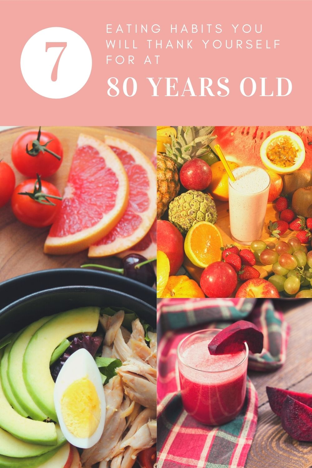 7 eating habits you will thank yourself for at 80 years old