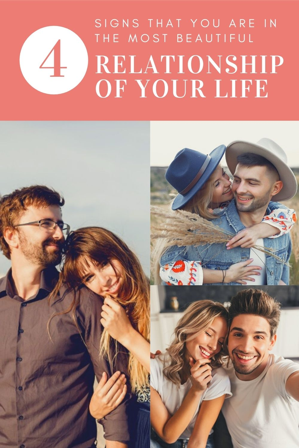 4 signs that you are in the most beautiful relationship of your life