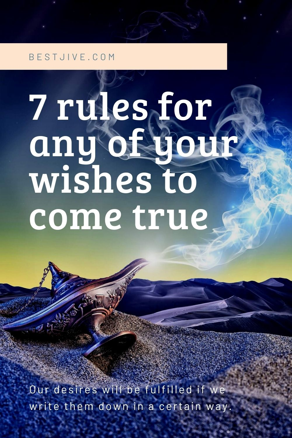 7 rules for any of your wishes to come true