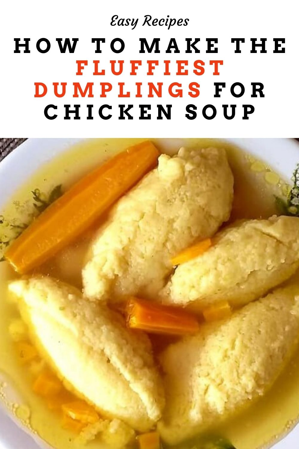 How to make the fluffiest dumplings for chicken soup