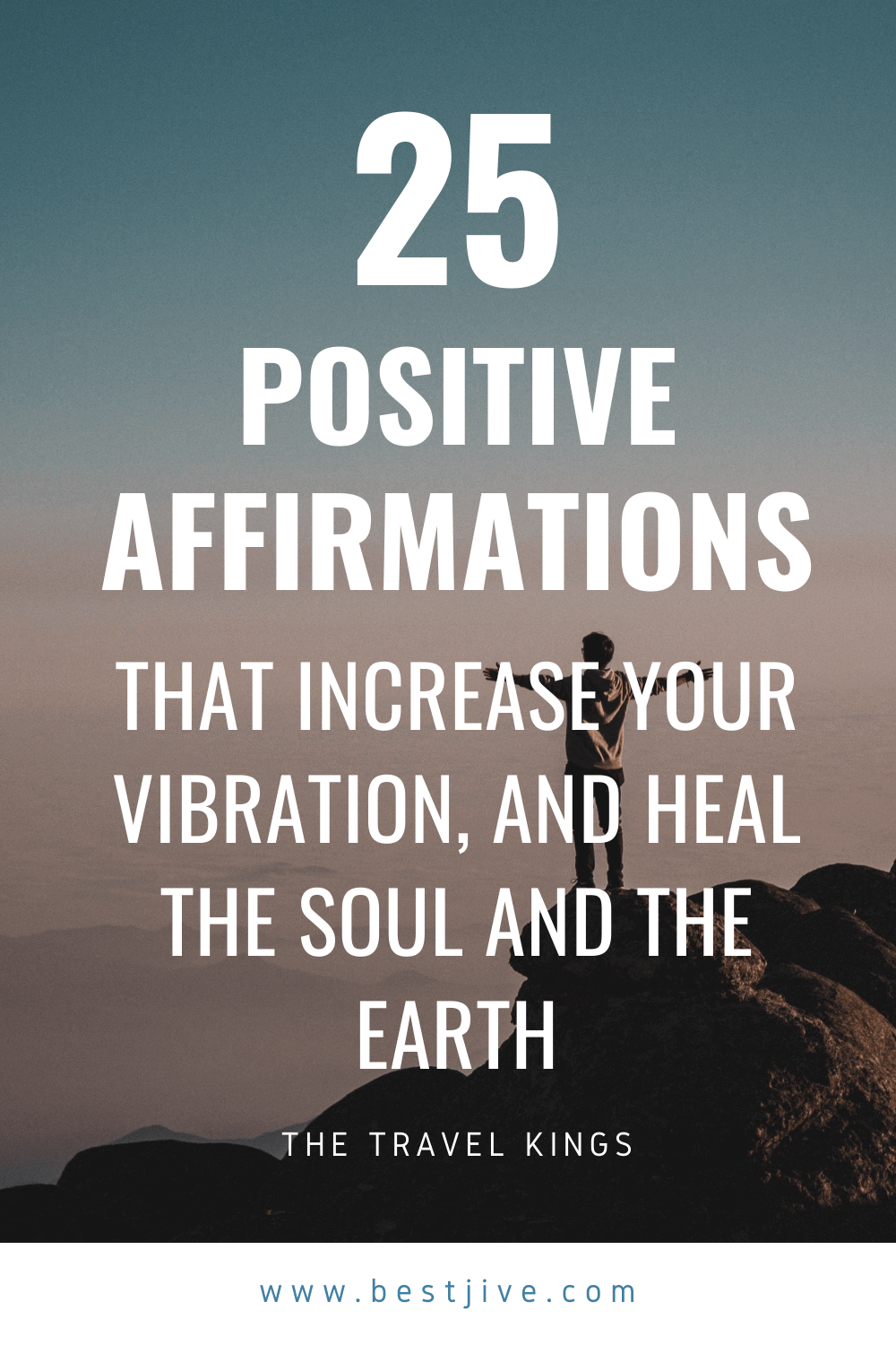 25 positive affirmations that increase your vibration, and heal the soul and the Earth