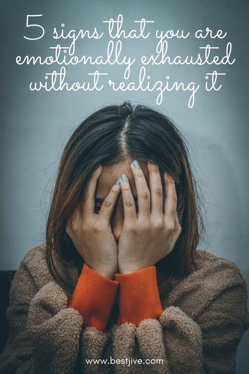 5 signs that you are emotionally exhausted without realizing it